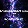 Need4bass MIX 04 by INVADHERTZ