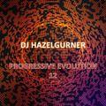 DJ Hazelgurner - Progressive Evolution 12