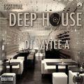 Essential Deep House - DJ Mytee A