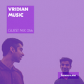 Guest Mix 056 - VridianMusic [07-08-2017]