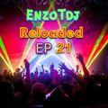 EnzoTdj Reloaded  EP 21