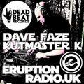 KutMasterK mix from the Dave Faze show on Euption Radio 20-02-21