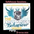 SafeHouse Sessions EP 04 October 2020 Contagious Behaviour