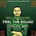 Meraj Uddin Khan Pres. Feel The Sound Ep. 207