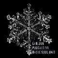 Lab.our Podcast 11- Basic Soul Unit