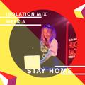 Isolation Mix Week 6