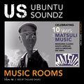 Ubuntu Soundz Music Rooms Vol. 16 - Celebrating 10 Years Of Matsuli Music
