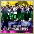 Louder than Famous televised #016 #Con Tacto