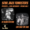 Soul Jazz Funksters - Soul Movement - Live Dj + Sax