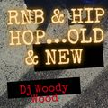 RNB & HIP HOP OLD AND NEW JULY 2021