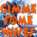 Gimme Some Waves 5 _ Le Moloko _ 24/01/2020_Part.1
