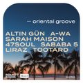Bounty Radio S0701 | Oriental Groove | Altin Gün | A-WA | Sarah Maison | 47SOUL | Sababa 5 | Liraz