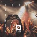 Good Times Mixtape by Dj Skit