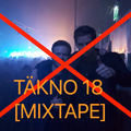 Täkno 18 [mixtape] No clubs allowed at all, except Techno club at home!