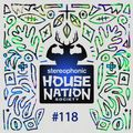 House Nation society #118 - Hosted by PdB