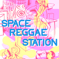 SpaceReggaeStation #02 - New Roots & Dancehall