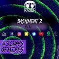 #31DaysOfMixes - BASHMENT 2 | @DJRAXEH | 9 of 31 | 009