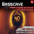The Basscave EP: 30 - We Bang 7/10/15
