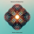 Pathways into The Waking Dream / by Rich-Ears & Ambient Island