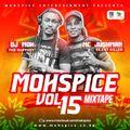 MOHSPICE VOL 15 - Dj Moh & Mc Jushman Live