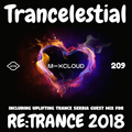 Trancelestial 209 (Incl. Guest Mix for Re:Trance 2018)