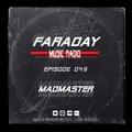 Faraday Music Radio w/ MADMASTER #049