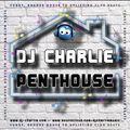 DJ Charlie - Penthouse 09.10.2021