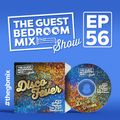 The Guest Bedroom Mix: EP56