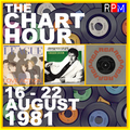 THE CHART HOUR : 16 - 22 AUGUST 1981