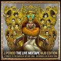 J.PERIOD Presents The Live Mixtape: MJB Edition [Recorded Live]