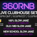 Live Clubhouse DJ Set 100% Slow Jamz (1st Half up to 2016, Second Half 2017-2021) 28th Feb
