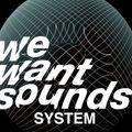 Wewantsounds System #19 01-29-2019