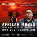 OneDown Presents: African Moves (Ep 74) with Guest David Montoya (California)