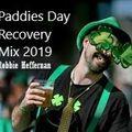 Paddies Day Recovery Mix 2019