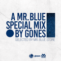 GONES x MR.BLUE