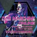 Das Maschine Nation Online - March 27th 2021
