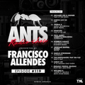 ANTS Radio Show hosted by Francisco Allendes Episode #119