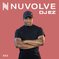 DJ EZ presents NUVOLVE radio 042