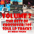The Best of 70s/Crossover Soul LP Tracks Volume Two.