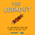 The Cookout 004: AC Slater Presents Night Bass