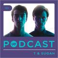UKF Podcast #101 - T & Sugah