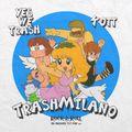 YesWeTrash - Trashmilano @Rocknroll Club Rho