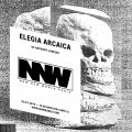 Elegia Arcaica w/ Anthony Junkoid - 3rd January 2019