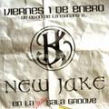 NEW JAKE @ GROOVE - VIERNES 1 ENERO 2010 - Parte 1