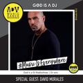 22.00 - 23.00 GOD IS A DJ x DAVID MORALES [04.07.20]