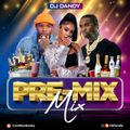 DjDandy ''Pre-Mix Mix'' @ashleydandy