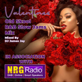 The Valentines Old Skool R&B Slow Jams Mix - In Association With NRG RADIO - Mixed By JAMES JAY