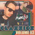 The Classics Volume 03 - Mixed by DJ Punzo
