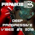 Deep Progressive Vibes #2