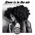 Love is in the Air (Valentine's Day 2018 special Mix).